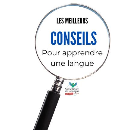 Conseils apprendre langue